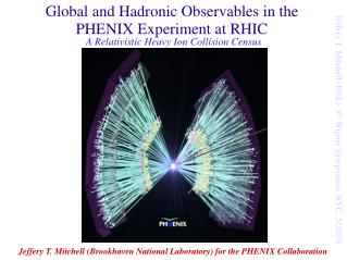 Global and Hadronic Observables in the PHENIX Experiment at RHIC