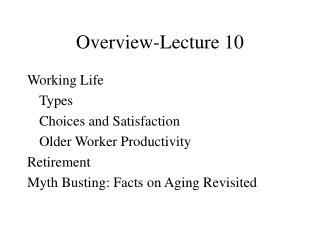 Overview-Lecture 10