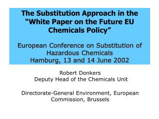 The Substitution Approach in the �White Paper on the Future EU Chemicals Policy�