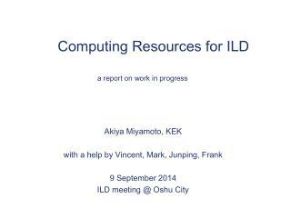 Computing Resources for ILD