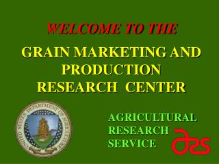 GRAIN MARKETING AND PRODUCTION RESEARCH  CENTER