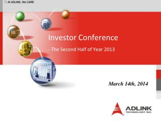 Investor Conference - The Second Half of Year 2013