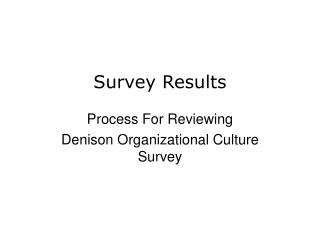 Process For Reviewing Denison Organizational Culture Survey