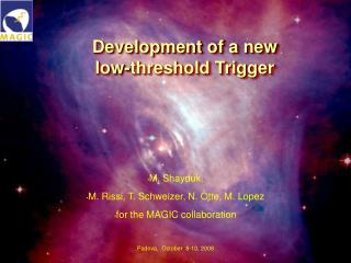 Development of a new  low-threshold Trigger