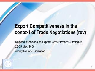 Export Competitiveness in the context of Trade Negotiations (rev)