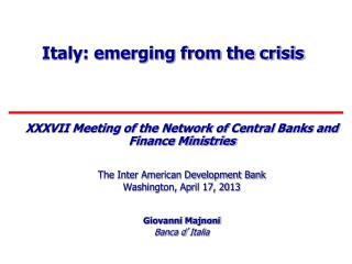 Italy: emerging from the crisis