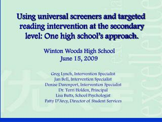 Using universal screeners and targeted  reading intervention at the secondary