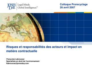 Risques et responsabilités des acteurs et impact en matière contractuelle