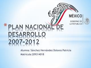 PLAN NACIONAL DE DESARROLLO 2007-2012
