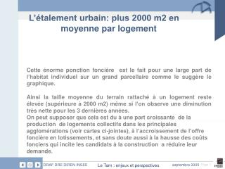 L'étalement urbain: plus 2000 m2 en moyenne par logement