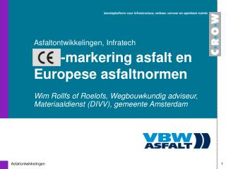 -markering asfalt en Europese asfaltnormen