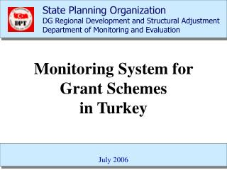 Monitoring System for Grant Schemes  in Turkey