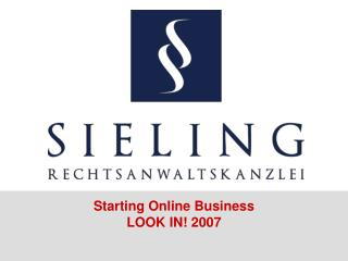 Starting Online Business LOOK IN! 2007