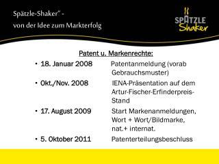 """Spätzle-Shaker"""" -  von der Idee zum Markterfolg"""