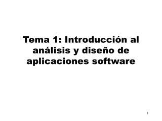 Tema 1: Introducción al análisis y diseño de aplicaciones software