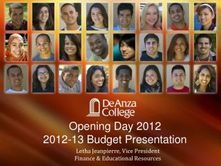 Opening Day 2012  2012-13 Budget Presentation