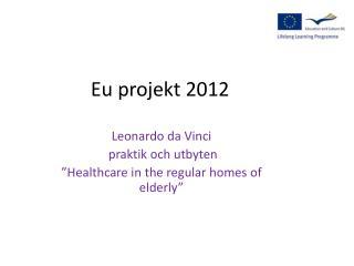 Eu projekt 2012