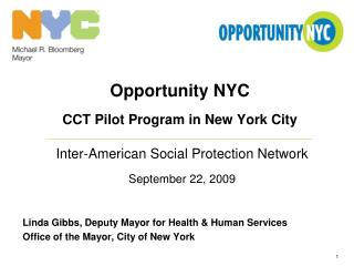 Opportunity NYC CCT Pilot Program in New York City Inter-American Social Protection Network