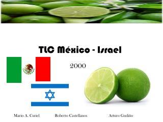 TLC M�xico - Israel