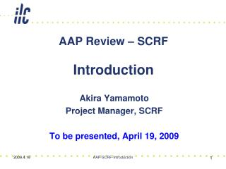 AAP Review – SCRF Introduction