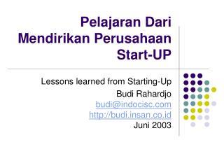 Pelajaran Dari Mendirikan Perusahaan Start-UP