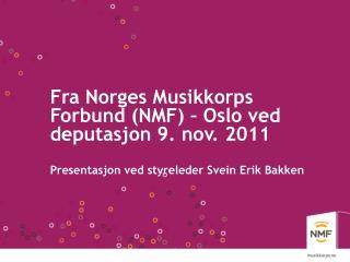 NMF - Oslo