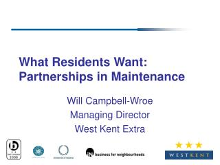 What Residents Want: Partnerships in Maintenance
