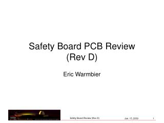 Safety Board PCB Review (Rev D)