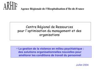 Centre Régional de Ressources  pour l'optimisation du management et des organisations