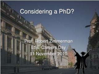 Considering a PhD?