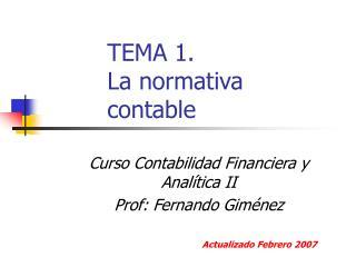 TEMA 1. La normativa contable