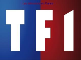 Les t�l�visions en France