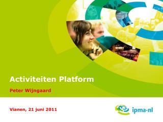 Activiteiten Platform Peter Wijngaard