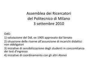 Assemblea dei Ricercatori  del Politecnico di Milano 3 settembre 2010