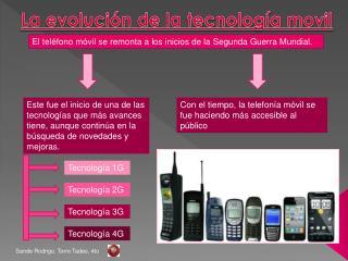 La evolución de la tecnología  movil