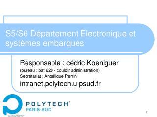 S5/S6 Département Electronique et systèmes embarqués