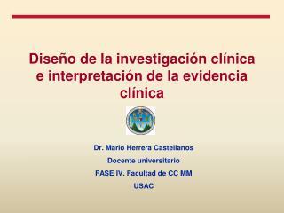 Diseño de la investigación clínica e interpretación de la evidencia clínica