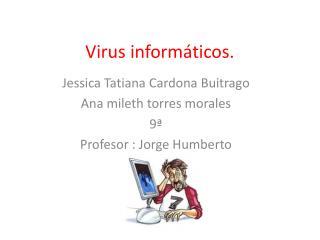 Virus informáticos.