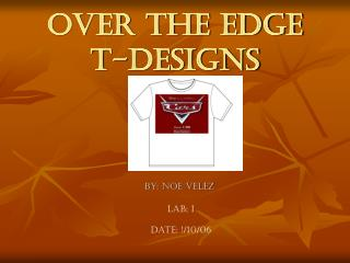 Over the Edge T-Designs
