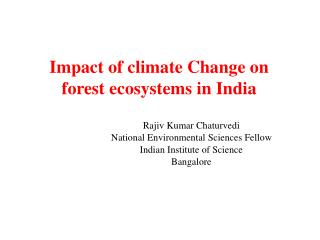Impact of climate Change on forest ecosystems in India