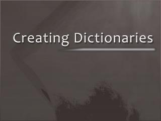 Creating Dictionaries
