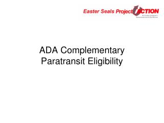 ADA Complementary  Paratransit Eligibility