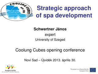 Strategic approach of spa development