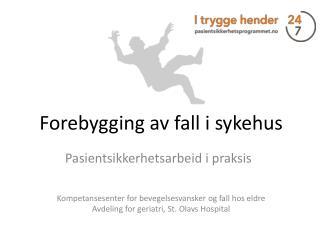 Forebygging av fall i sykehus