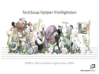TechSoup  hjelper frivilligheten