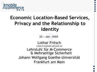 Economic Location-Based Services, Privacy and the Relationship to Identity