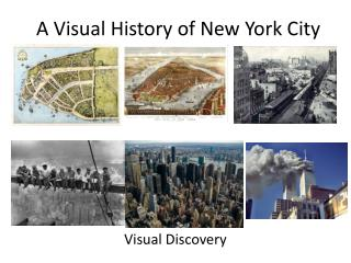 A Visual History of New York City