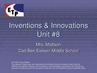 Inventions & Innovations Unit #8