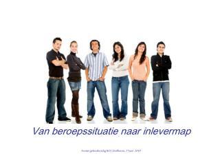 Van beroepssituatie naar inlevermap Fronter gebruikersdag ROC Eindhoven, 11 juni  2010