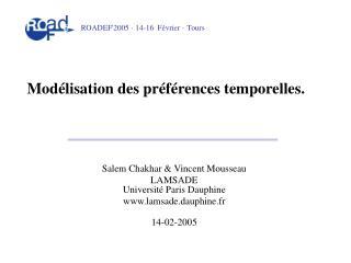 Modélisation des préférences temporelles.